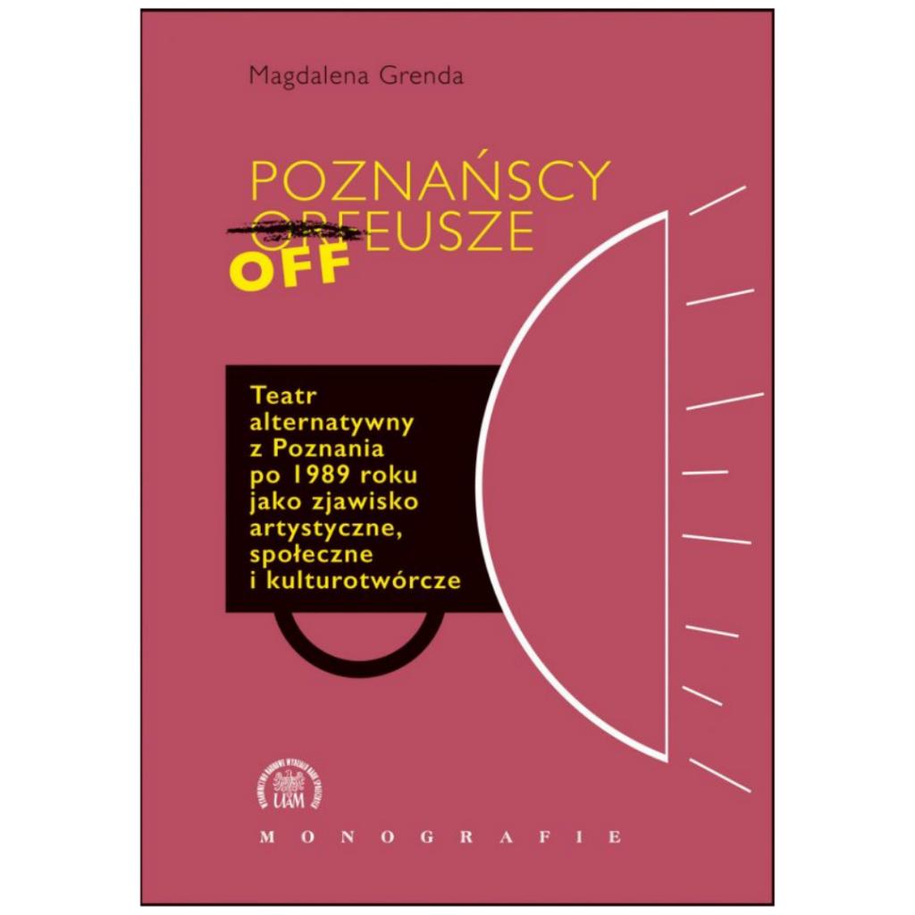 """Grenda Magdalena, """"Poznańscy Offeusze…"""""""