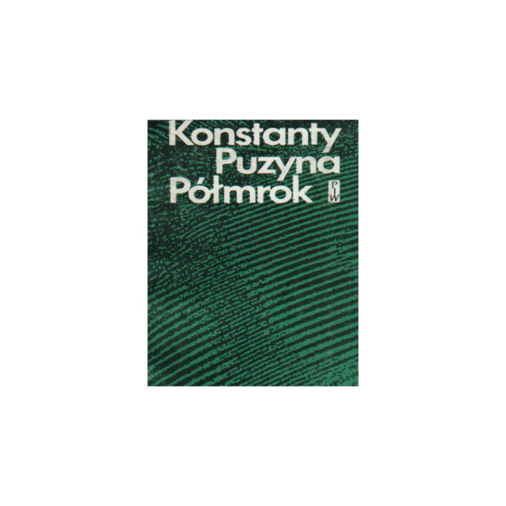 """Puzyna Konstanty, """"Półmrok"""""""